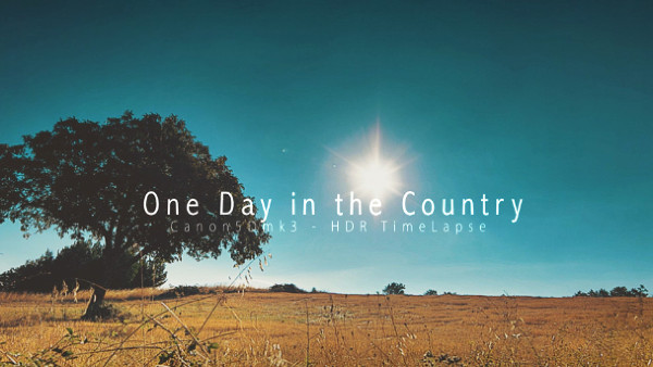 One Day in the Country - HDR Time Lapse